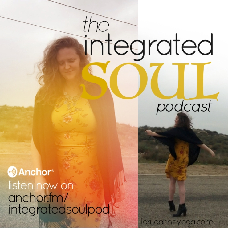 integrated soul podcast_march 2019 edit