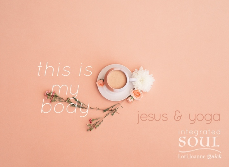 this is my body jesusyoga 2